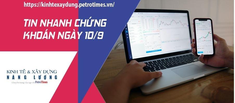 Tin nhanh chứng khoán ngày 10/9: Áp lực bán tăng vào cuối phiên, VN Index vẫn giữ được sắc xanh nhẹ