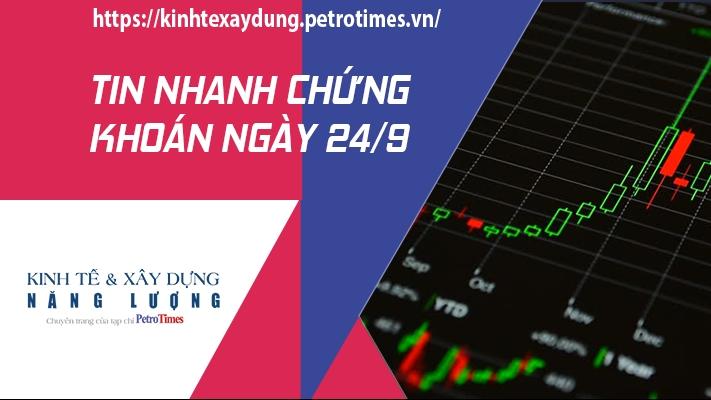 Tin nhanh chứng khoán ngày 24/9: VN Index giảm nhẹ phiên cuối tuần