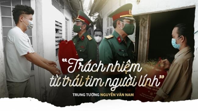"""Trung tướng Nguyễn Văn Nam: """"Trách nhiệm từ trái tim người lính"""""""
