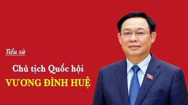 Tiểu sử tóm tắt Chủ tịch Quốc hội Vương Đình Huệ